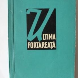 Pierre Daix - Ultima fortareata