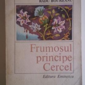 Radu Boureanu - Frumosul principe Cercel