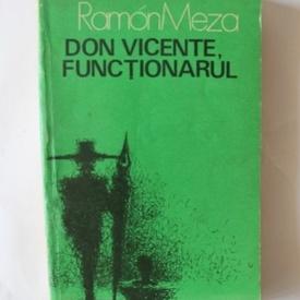 Ramon Meza - Don Vicente, functionarul