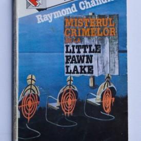 Raymond Chandler - Misterul crimelor de la Little Fawn Lake