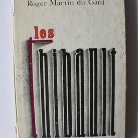 Roger Martin du Gard - Les Thibault (editie hardcover, in limba franceza)