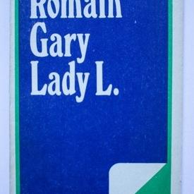 Romain Gary - Lady L. (editie in limba maghiara)