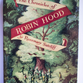 Rosemary Sutcliff - The Chronicles of Robin Hood (illustrated by C. Walter Hodges) (editie hardcover)