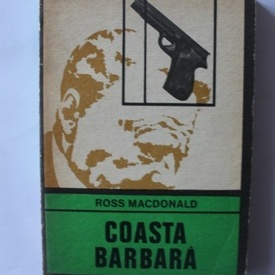 Ross Macdonald - Coasta barbara
