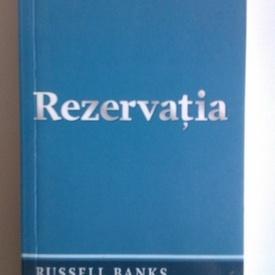 Russel Banks - Rezervatia