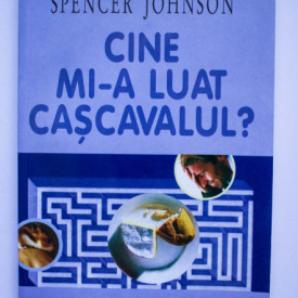 Spencer Johnson - Cine mi-a furat cascavalul?