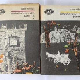 Stendhal - Manastirea din Parma (2 vol.)