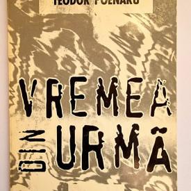 Teodor Poenaru - Vremea din urma