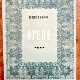 Teodor T. Burada - Opere IV. Folclor si etnografie