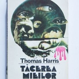Thomas Harris - Tacerea mieilor