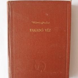 Tomorkeny Istvan - Fakado viz (editie hardcover)