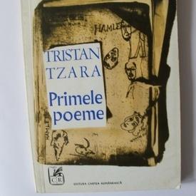 Tristan Tzara - Primele poeme