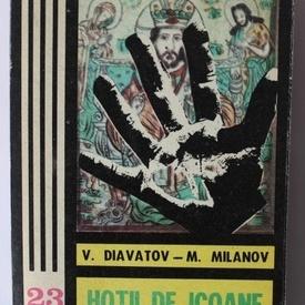 V. Diavatov, M. Milanov - Hotii de icoane