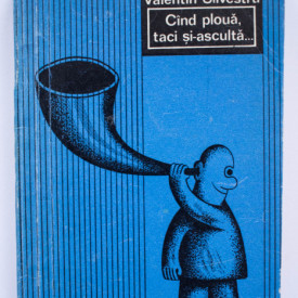 Valentin Silvestru - Cand ploua, taci si-asculta...