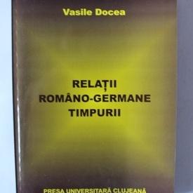 Vasile Docea - Relatii romano-germane timpurii