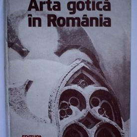 Vasile Dragut - Arta gotica in Romania (editie hardcover)