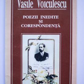 Vasile Voiculescu - Poezii inedite si corespondenta