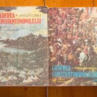 Vintila Corbul - Caderea Constantinopolelui (2 vol.)