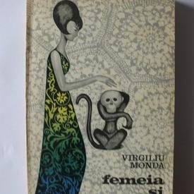 Virgiliu Monda - Femeia si maimuta