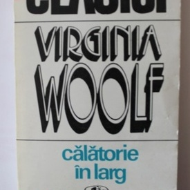 Virginia Woolf - Calatorie in larg