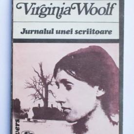 Virginia Woolf - Jurnalul unei scriitoare