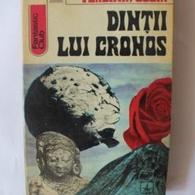 Vladimir Colin - Dintii lui Cronos