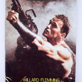 Willard Flemming - Arnold Schwarzenegger. Povestea unei vieti ca in povesti