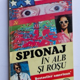 William F. Buckley - Spionaj in alb si rosu