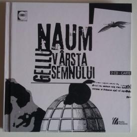 Gellu Naum - Varsta semnului (contine 2 CD-uri) (editie hardcover)