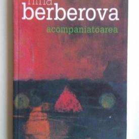 Nina Berberova - Acompaniatoarea