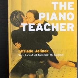 Elfriede Jelinek - The Piano Teacher (editie in limba engleza)