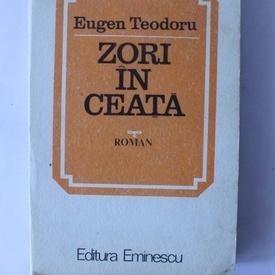 Eugen Teodoru - Zori in ceata
