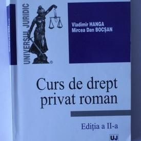Vladimir Hanga, Mircea Dan Bocsan - Curs de drept privat roman