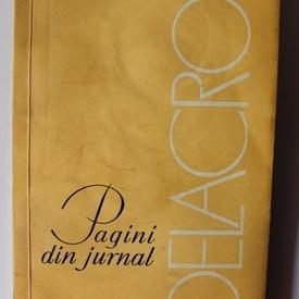 Eugene Delacroix - Pagini de jurnal