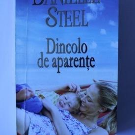 Danielle Steel - Dincolo de aparente