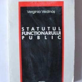 Verginia Vedinas - Statutul functionarului public