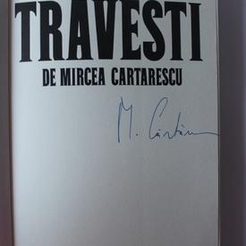 Mircea Cartarescu, Edmond Baudoin (ilustratorul editiei) - Travesti (in limba franceza, cu autograful lui Mircea Cartarescu/signed edition)