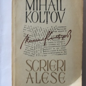 Mihail Koltov - Scrieri alese