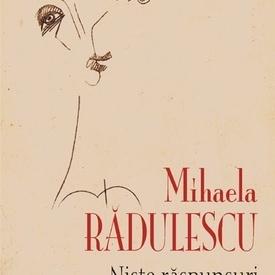 Mihaela Radulescu - Niste raspunsuri (cu ilustratii de Horatiu Malaele)