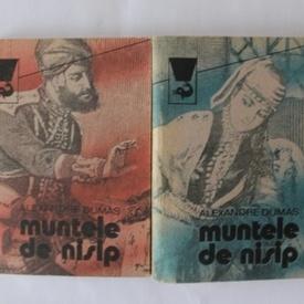 Alexandre Dumas - Muntele de nisip (2 vol.)
