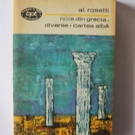 Al. Rosetti - Note din Grecia. Diverse. Cartea alba