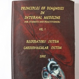 Laurentiu Sorodoc, Mihai Frasin - Principles of diagnosis in internal Medicine for students and practitioners. Respiratory system. Cardiovascular system (vol. I, editie in limba engleza)