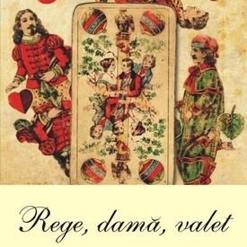 Vladimir Nabokov - Rege, dama, valet (editie hardcover)