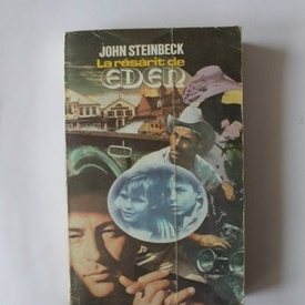 John Steinbeck - La rasarit de Eden (vol. II)