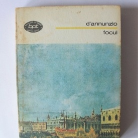 Gabriele D`Annunzio - Focul