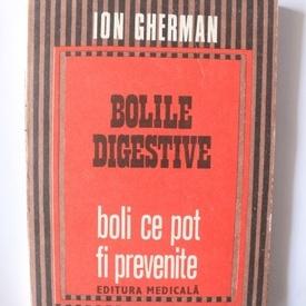 Ion Gherman - Bolile digestive - boli ce pot fi prevenite