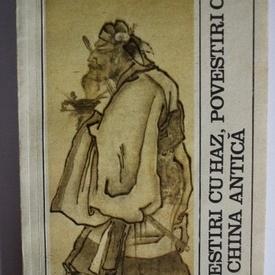 Colectiv autori - Povesti cu haz, povesti cu talc din China antica