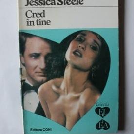 Jessica Steele - Cred in tine