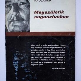 William Faulkner - Megszuletik augusztusban (editie in limba maghiara)