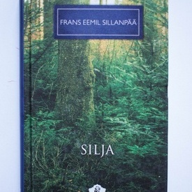Frans Eemil Sillanpaa - Silja (editie hardcover)
